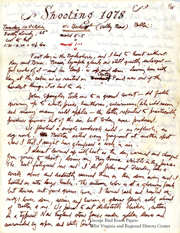George begins his journal in the Berkshires, where he notes with sadness that he is hunting without Briar, whose lymph glads are enlarged and has been sick. It is Briar's 10th season and Belton's 3rd season. Throughout the journal, he hunts mostly with Belton in locations including hoye Run, Cherry Creek, Upper Beaver, Long Knob, Wymps Gap, Sugar Valley, White Oak, Asa Wright, Fike Place, Wilkinson Hollow, Wolf Road, Plum Place, Salem, Bishop Place, Edelman, Rehobeth, Cosner, Bayard, Bayard Graveyard, the Gates, Henckel's Place, Humberson Ridge, and Tub Run. In each entry, he includes information on the weather, location, and time. He keeps tables of hunt statistics for each location and individual dog.